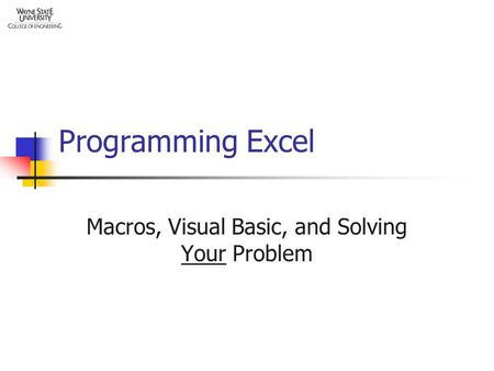 Programming Excel Macros, Visual Basic, and Solving Your Problem.