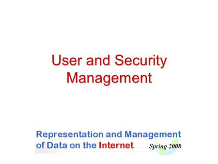 User and Security Management. Security Management in Web Applications.