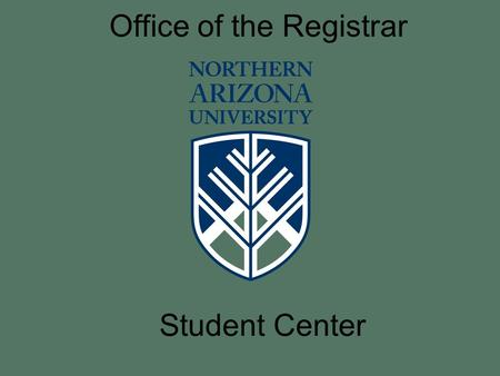 Office of the Registrar Student Center. The LOUIE Student Center is used for the following student processes: a. Enroll/Drop/Swap a class b. View Finances.