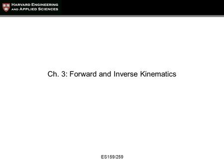Ch. 3: Forward and Inverse Kinematics