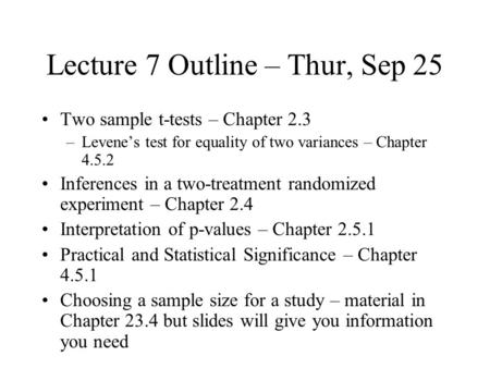 Lecture 7 Outline – Thur, Sep 25