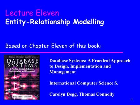 Lecture Eleven Entity-Relationship Modelling