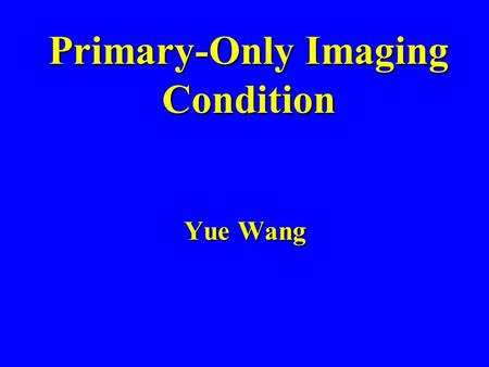Primary-Only Imaging Condition Yue Wang. Outline Objective Objective POIC Methodology POIC Methodology Synthetic Data Tests Synthetic Data Tests 5-layer.