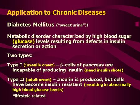 "Diabetes Mellitus (""sweet urine"") : Metabolic disorder characterized by high blood sugar (glucose) levels resulting from defects in insulin secretion or."