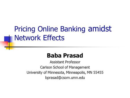 Pricing <strong>Online</strong> <strong>Banking</strong> amidst Network Effects