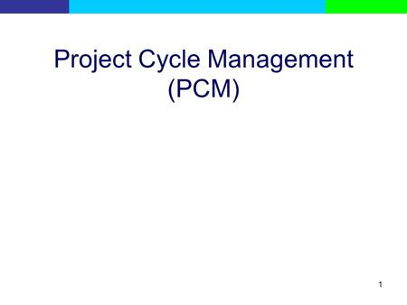 Project Cycle Management (PCM)