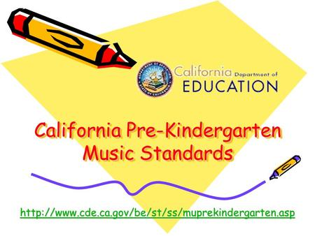 California Pre-Kindergarten Music Standards