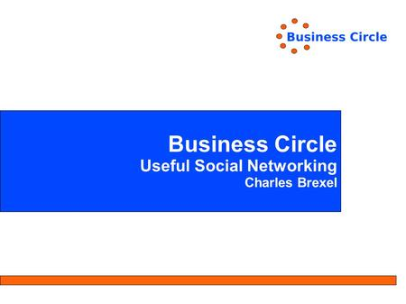 Business Circle Useful Social Networking Charles Brexel.