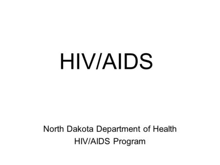 North Dakota Department of Health HIV/AIDS Program
