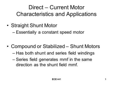 Direct – Current Motor Characteristics and Applications