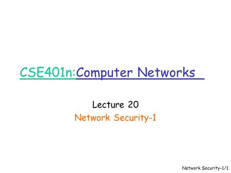 CSE401n:Computer Networks