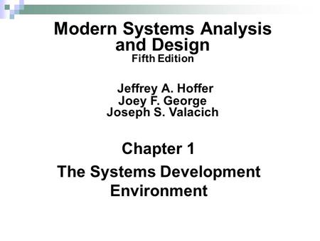 Chapter 1 The Systems Development Environment