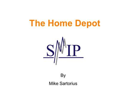 The Home Depot By Mike Sartorius. Presentation Outline Past Position Company Profile Pertinent News Financial Statements Industry Comparison Stock Comparison:
