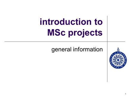 introduction to MSc projects