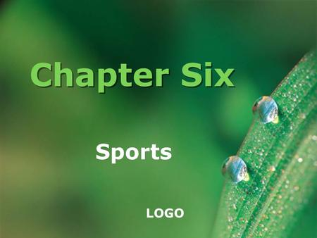 LOGO Chapter Six Sports. www.themegallery.com Company Logo  Sports play an important part in the life of the Englishmen and is a popular leisure activity.