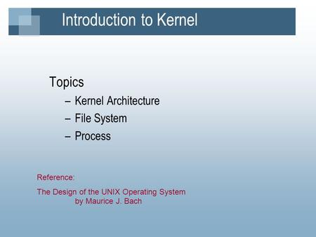 Introduction to Kernel
