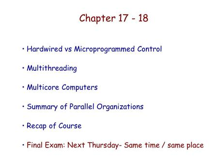 Chapter Hardwired vs Microprogrammed Control Multithreading