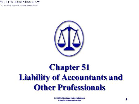 1 Chapter 51 Liability of Accountants and Other Professionals.