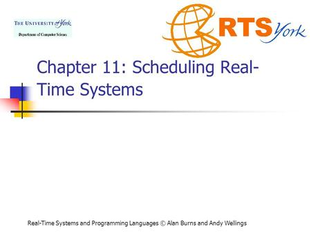Chapter 11: Scheduling Real- Time Systems