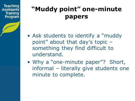 """Muddy point"" one-minute papers"