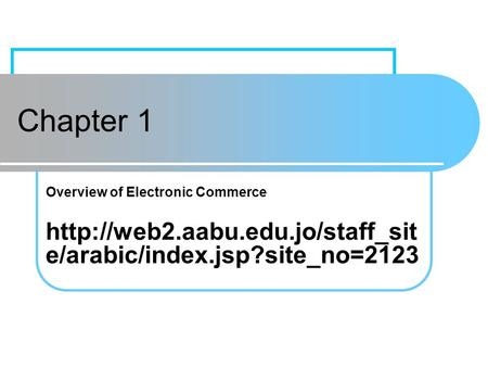 Learning Objectives Define electronic commerce (EC) and describe its various categories Describe and discuss the content and framework of EC Describe the.