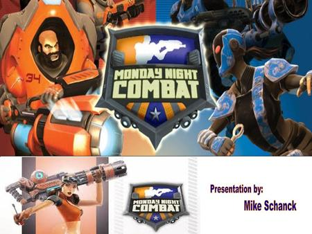 Title: Monday Night Combat Company: Uber Entertainment Game Engine: Unreal Technology Type of Game: 3 rd Person Shooter Price: 1200 Microsoft Pts. = $15.