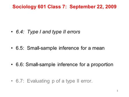Sociology 601 Class 7: September 22, 2009