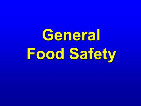 General Food Safety.