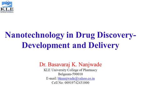 Nanotechnology in Drug Discovery- Development and Delivery