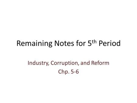 Remaining Notes for 5th Period