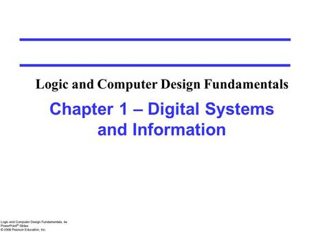Overview Digital Systems, Computers, and Beyond