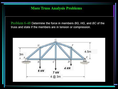 More Truss Analysis Problems