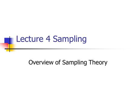Overview of Sampling Theory