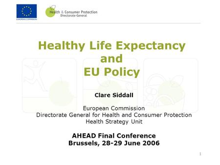 Healthy Life Expectancy and EU Policy