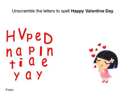 unscramble the letters to spell happy valentine day from