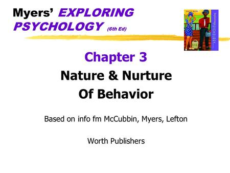 Myers' EXPLORING PSYCHOLOGY (6th Ed)