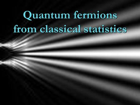 Quantum fermions from classical statistics. quantum mechanics can be described by classical statistics !