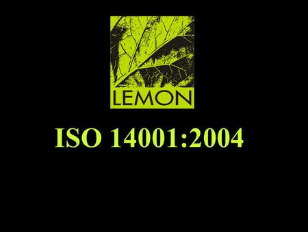 ISO 14001:2004. –Fourth level » ‹date/time›‹footer›‹#› Suresh Surana & Associates And Lemon Consulting Analysis by Mr. QMS TEAM ISO 14001:2004 www. lemonconsulting.net.