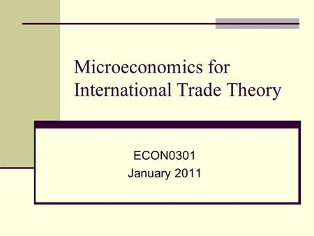 Microeconomics for International Trade Theory