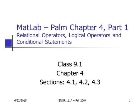 Class 9.1 Chapter 4 Sections: 4.1, 4.2, 4.3