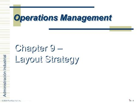 Chapter 9 – Layout Strategy