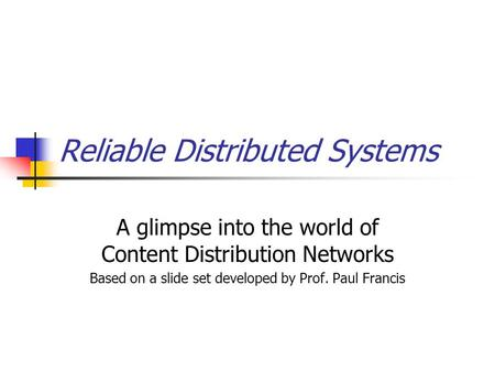 CS514: Intermediate Course in Operating Systems Professor