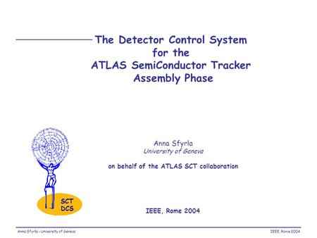 The Detector Control System for the ATLAS SemiConductor Tracker