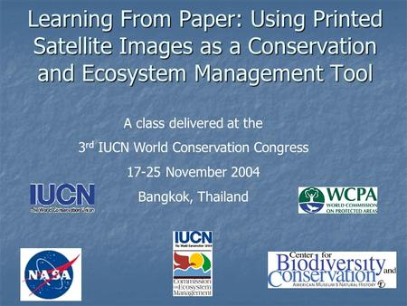 A class delivered at the 3rd IUCN World Conservation Congress