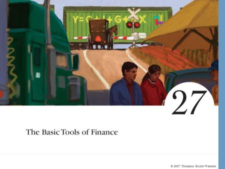 The Basic Tools of Finance