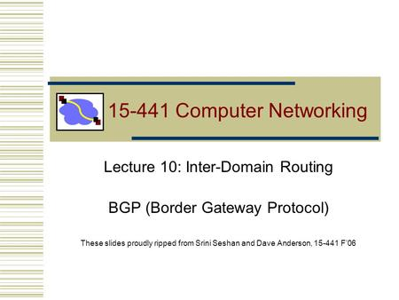 Computer Networking Lecture 10: Inter-Domain Routing