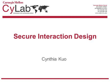 1 <strong>Secure</strong> Interaction Design Cynthia Kuo. 2 Overview Describe project on Wi-Fi access point configuration Show mockups and design process for Google <strong>Safe</strong>.