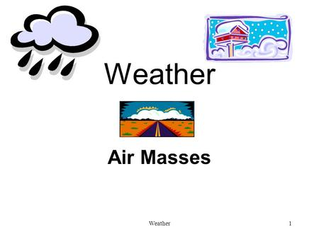 Weather Air Masses Weather.
