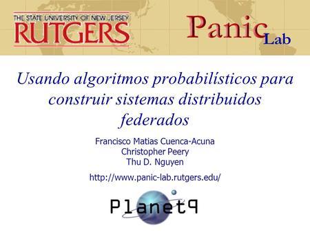 Rutgers PANIC Laboratory The State University of New Jersey