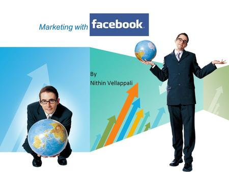 Marketing with By Nithin Vellappali.